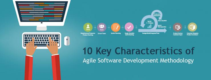 10 Key Characteristics of Agile Software Development Methodology