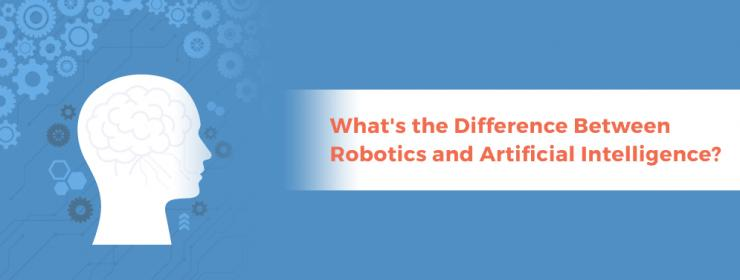Difference Between Robotics and Artificial Intelligence?